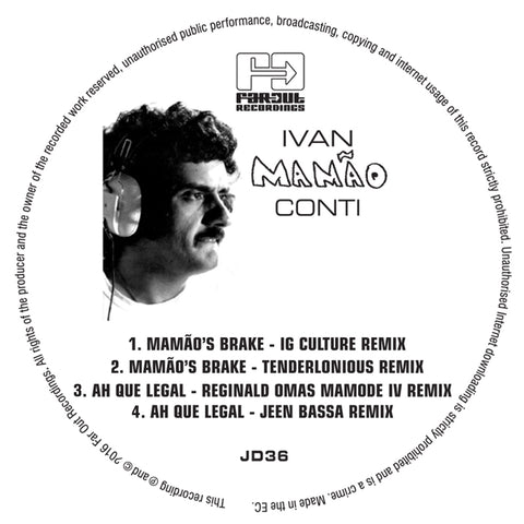 Ivan Conti - Mamao's Brake / Ah Que Legal (IG Culture & 22a Remixes)