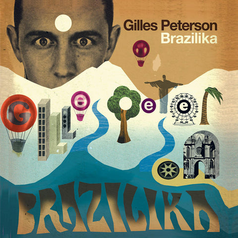 Various Artists - Gilles Peterson Presents Brazilika