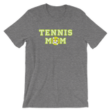Tennis Mom  Unisex T-Shirt