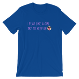 Volleyball I Play Like A Girl  Unisex T-Shirt