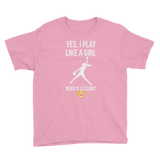 Youth Softball Yes I Play Like Girl...Need a Lesson?  T-Shirt