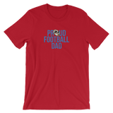 Football Proud Dad  Unisex T-Shirt