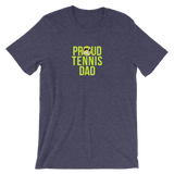 Tennis Proud Dad  Unisex T-Shirt