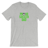 Soccer Proud Dad  Unisex T-Shirt