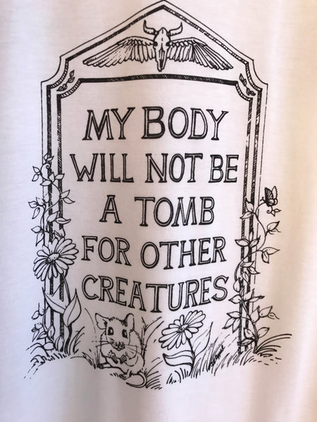 my body will not be a tomb for other creatures vegan tank