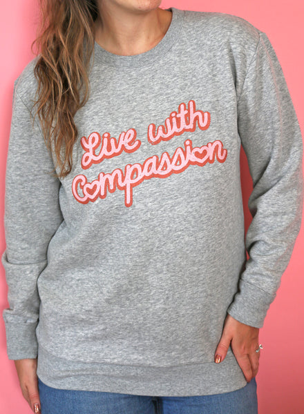 live with compassion vegan sweatshirt threads for love