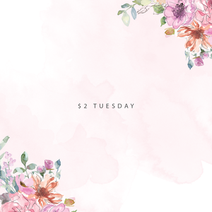 $2 TUESDAY!