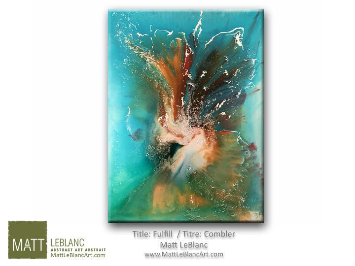 Portfolio - Fulfill by Matt LeBlanc Art-30x40