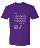 I Really Really Don't Care Unless I Can Deadlift Premium Tee