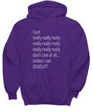 I Really Really Don't Care Unless I Can Deadlift Hoodie