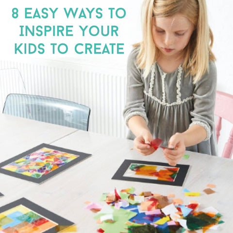 8 Easy Ways To Inspire Your Kids To Create