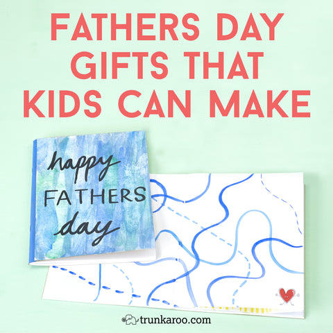 Fathers Day Gifts That Kids Can Make
