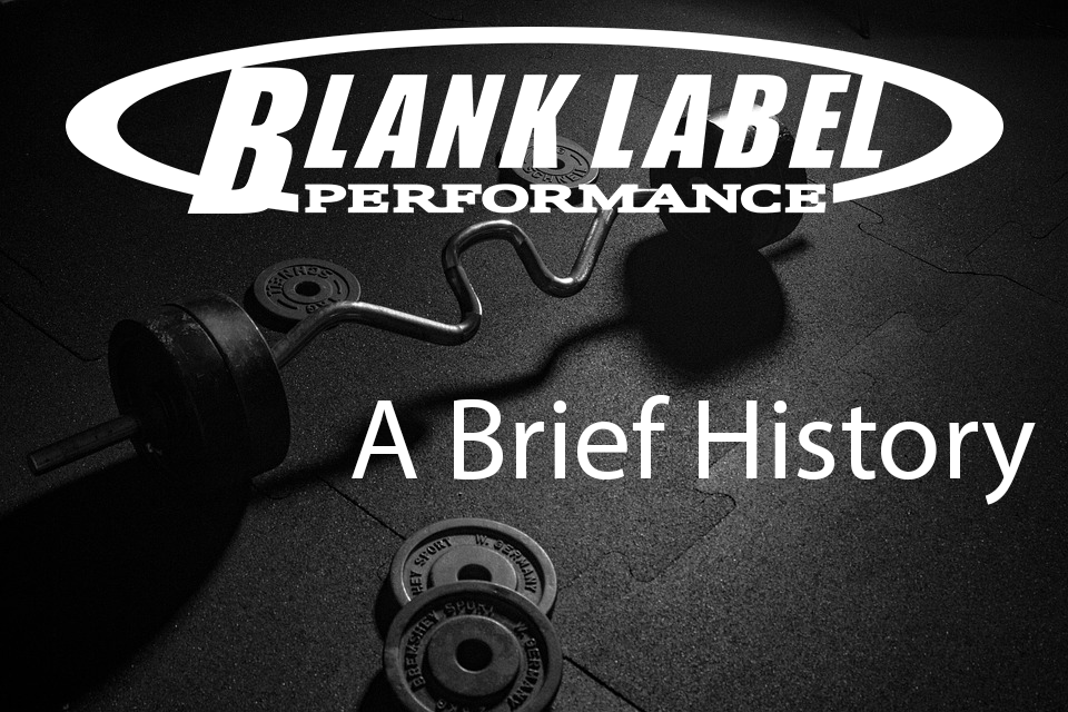 Brief History of Blank Label Performance