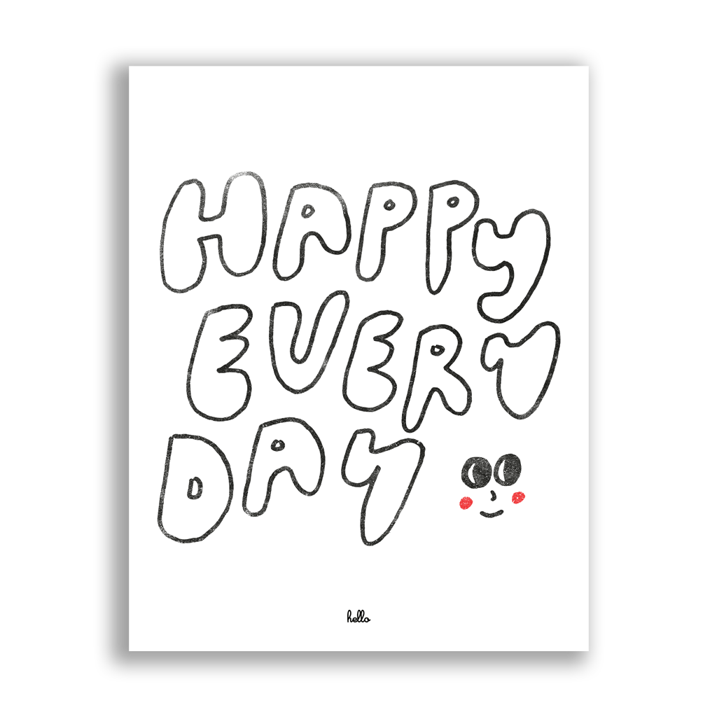 "Happy Every Day Limited Edition 11""x14"" Giclee Print"