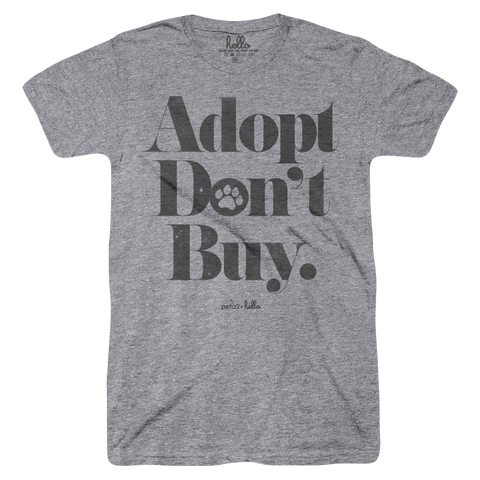 Adopt Don't Buy (Adult) Grey Tri-Blend