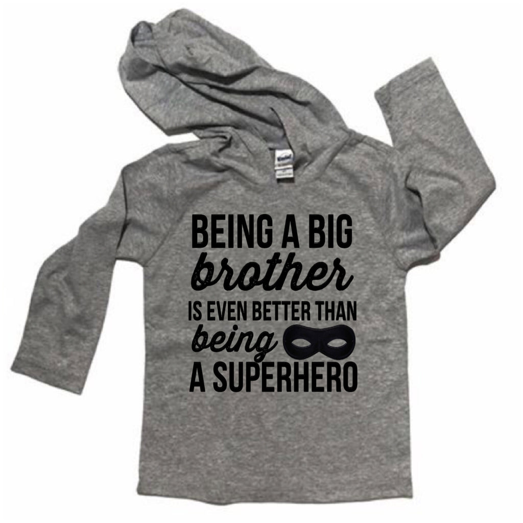 BEING A BIG BROTHER IS EVEN BEYYER THAN BEING A SUPERHERO