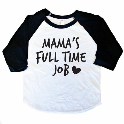 MAMA'S FULL TIME JOB