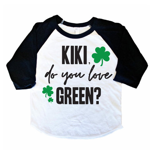 KIKI, DO YOU LOVE GREEN?