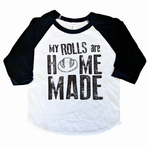 MY ROLLS ARE HOMEADE