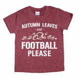 AUTUMN LEAVES AND FOOTBALL PLEASE