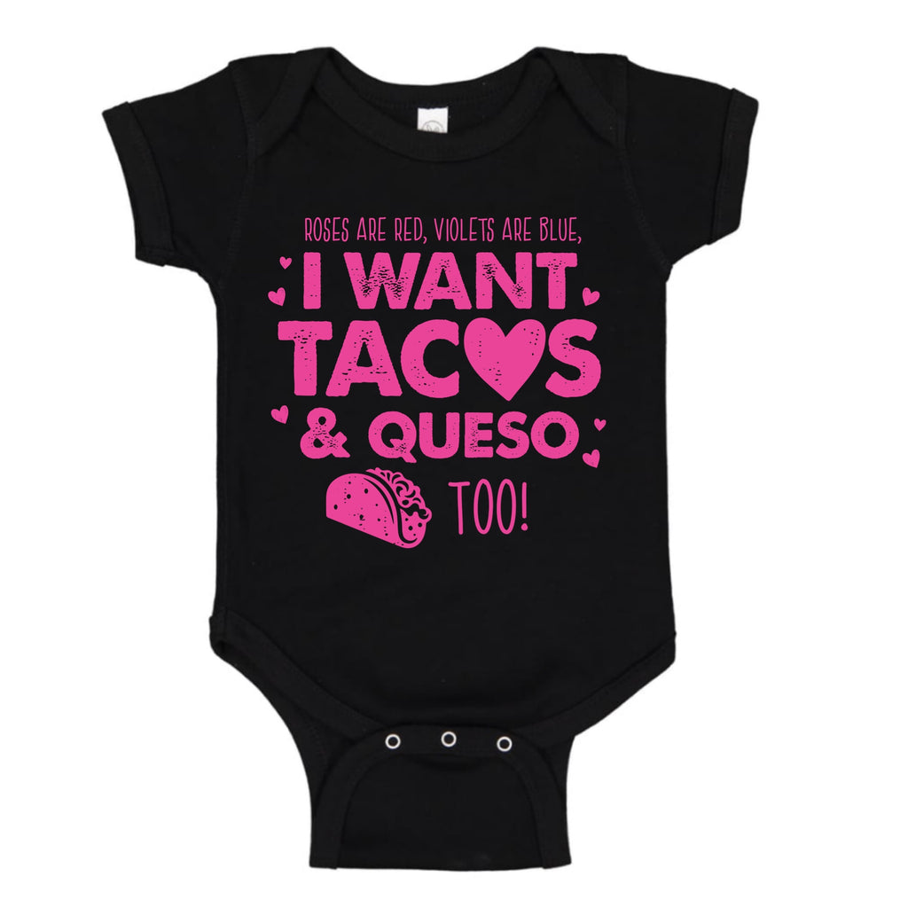 RED, VIOLETS ARE BLUE, I WANT TACOS & QUESO TOO!