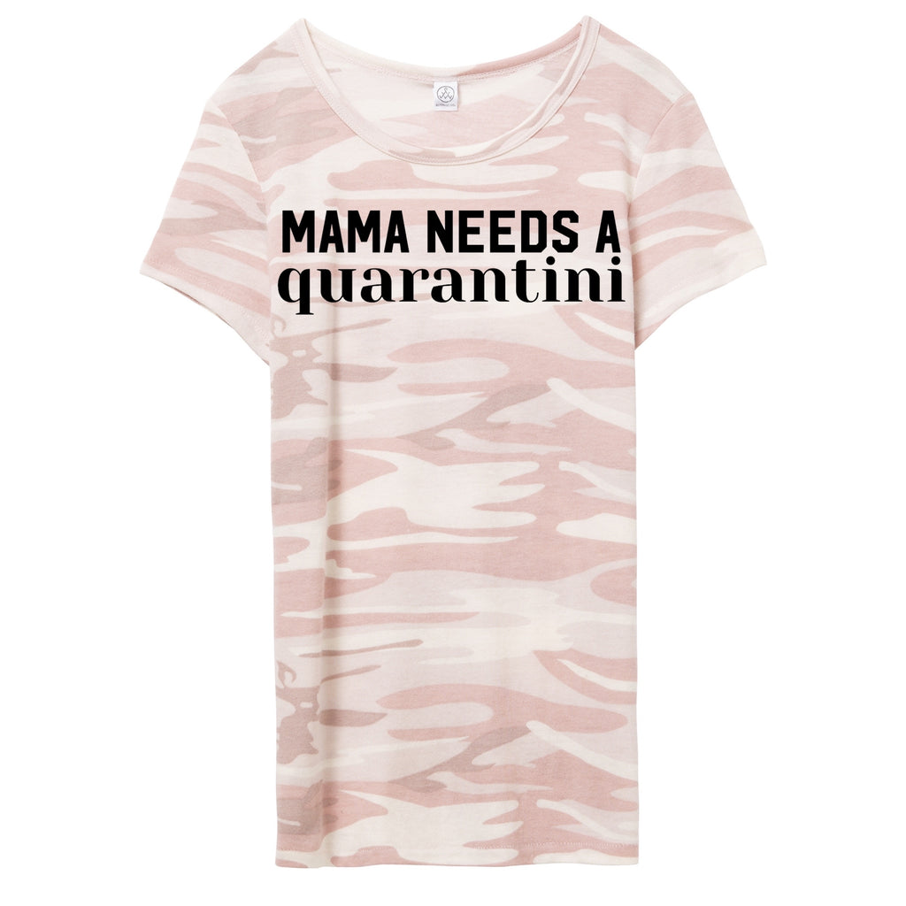MAMA NEEDS A QUARANTINI