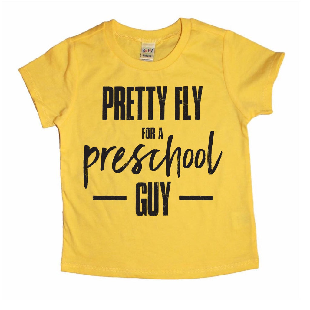 PRETTY FLY FOR A PRESCHOOL -GUY-