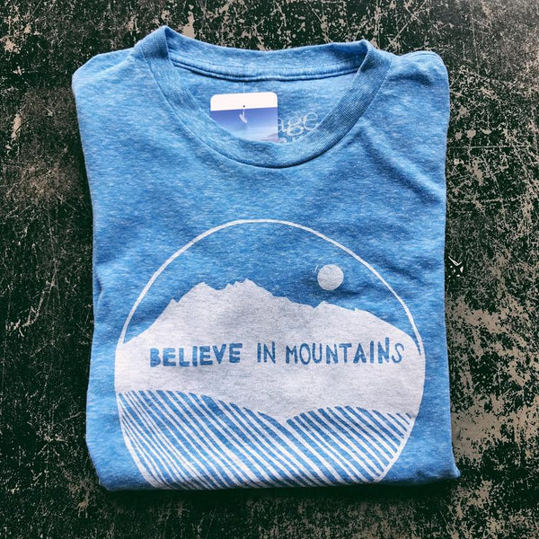 Believe in Mountains T-Shirt