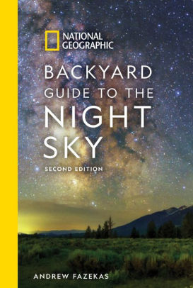 Backyard Guide to the Night Sky 2nd Edition