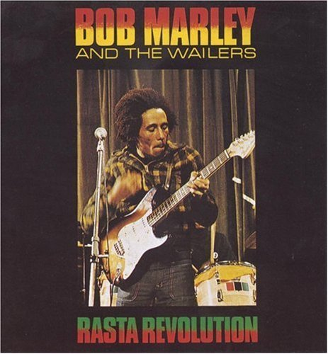 Bob Marley And The Wailers - Rasta Revolution