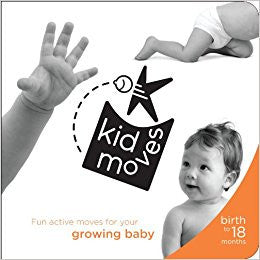 Kid Moves - Fun Active Moves for your growing baby