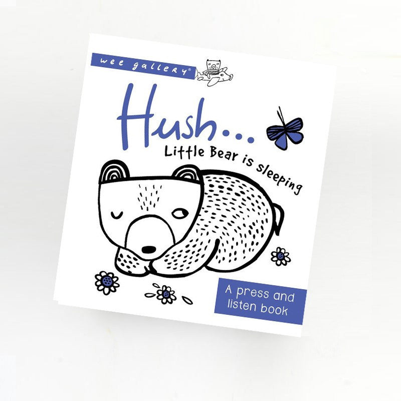 Wee Gallery - Hush! Little Bear is Sleeping - A Press and Listen Book