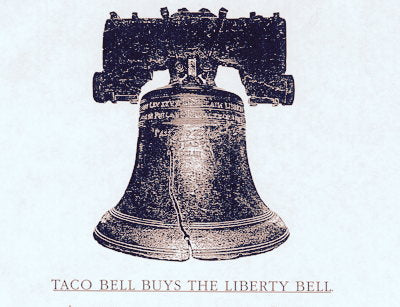 Taco Bell Buys Liberty Bell Prank