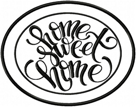 Home Sweet Home Oval machine Embroidery Design -