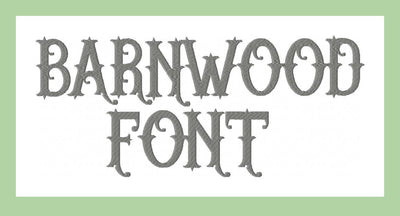 Barnwood Font  comes in 1 and 2 inch sizes