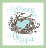 Bird Nest - Welcome To Our Nest