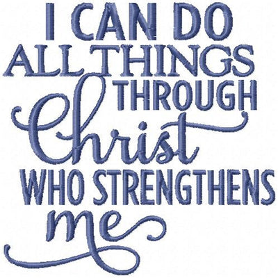 I Can do All Things through Christ Who Strengthen me, Machine Embroidery Design