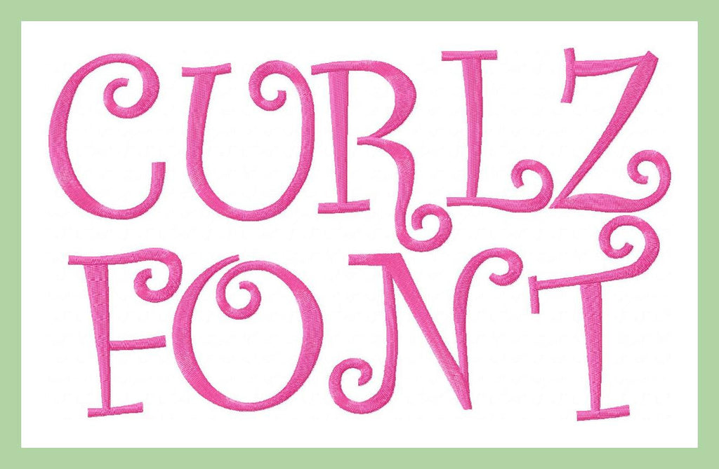Curlz Font - Comes in 1,2, and 3 inch Sizes Machine Embroidery Font -