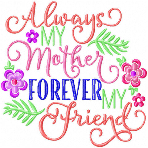 Always My Mother Machine Embroidery Design
