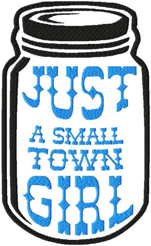 Mason Jar- Small town Girl comes in 3 sizes 9x5 6x4 4x2