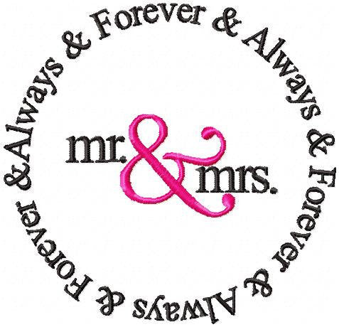 Mr. & Mrs - Always and Forever comes in 4 sizes