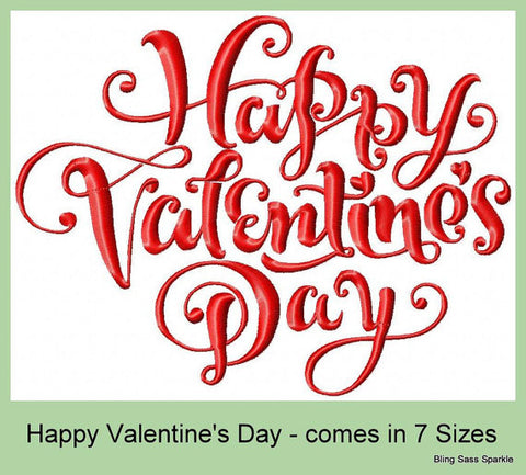 Happy Valentine's Day - Comes in 7 Sizes