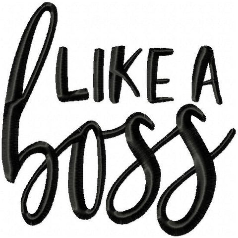 Like A Boss - Machine Embroidery Design
