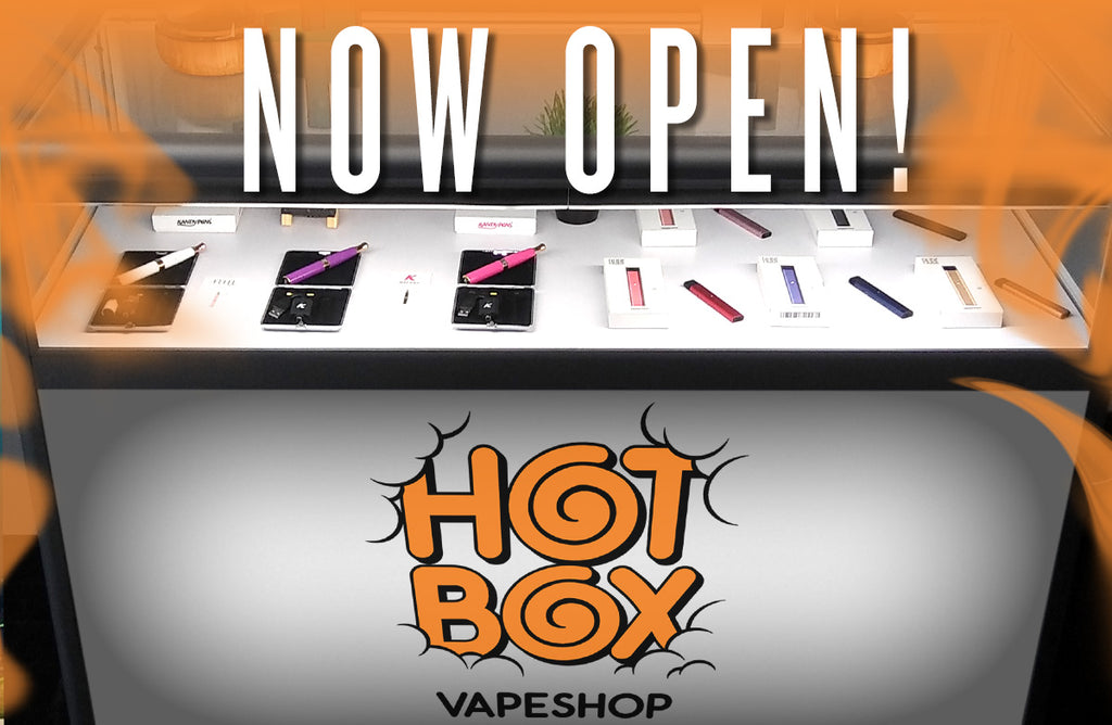 Hotbox Vapeshop now open!