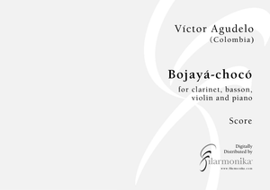Bojayá-Chocó 2002, for clarinet, bassoon, violin, and piano
