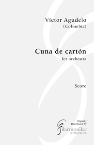 Cuna de cartón, for choir and orchestra