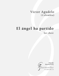 El ángel ha partido, for choir