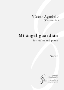 Mi ángel guardián, for violin and piano