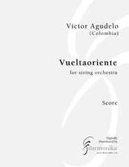 Vueltaoriente, for string orchestra