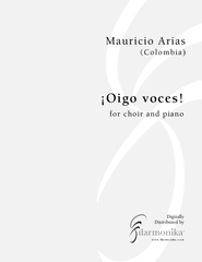 ¡Oigo voces!, for choir and piano